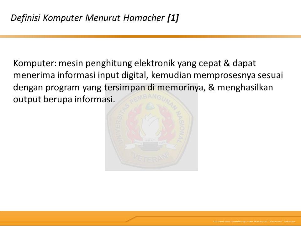 Definisi Komputer Menurut Hamacher [1]